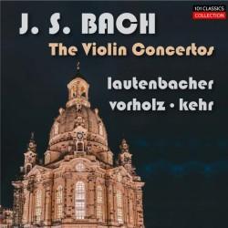 BACH Violinkonzerte BWV...